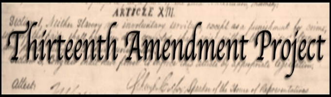 Thirteenth Amendment & Economic Justice Conference