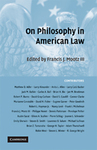 On Philosophy in American Law by Francis J. Mootz III