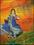 Cambio de Colores: Immigration of Latinos to Missouri