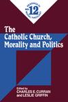 The Catholic Church, Morality and Politics