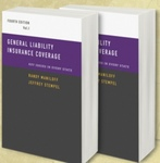 General Liability Insurance Coverage: Key Issues in Every State by Jeffrey W. Stempel