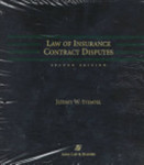 Law of Insurance Contract Disputes, Second Edition