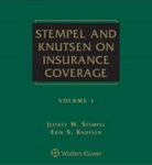 Stempel and Knutsen on Insurance Coverage, Fourth Edition by Jeffrey W. Stempel and Erik S. Knutsen