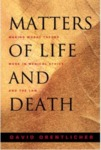 Matters of Life and Death : Making Moral Theory Work in Medical Ethics and the Law