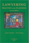 Lawyering: Practice and Planning, 2nd Edition