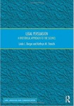 Legal Persuasion: a rhetorical approach to the science by Linda L. Berger and Kathryn M. Stanchi